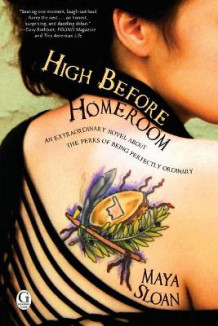 High Before Homeroom av Maya Sloan (Heftet)