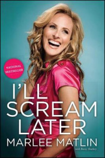 I'll Scream Later av Marlee Matlin (Heftet)