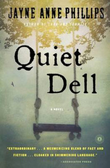 Quiet Dell av Jayne Anne Phillips (Heftet)