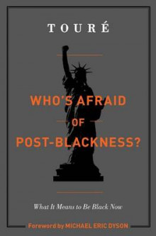 Who's Afraid of Post-Blackness? av Toure (Innbundet)