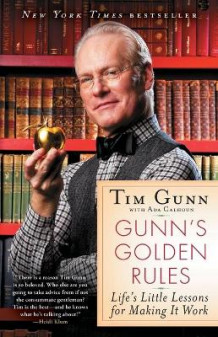 Gunn's Golden Rules av Tim Gunn (Heftet)
