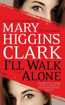 I'll Walk Alone av Mary Higgins Clark (Heftet)