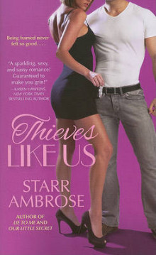 Thieves Like Us av Starr Ambrose (Heftet)