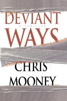 Deviant Ways av Chris Mooney (Heftet)
