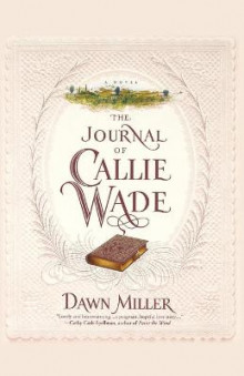 The Journal of Callie Wade av Dawn Miller (Heftet)