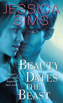 Beauty Dates the Beast av Jessica Sims (Heftet)