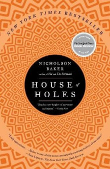 House of holes av Nicholson Baker (Heftet)