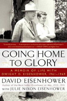 Going Home to Glory av David Eisenhower (Heftet)