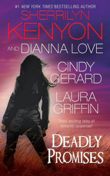 Deadly Promises av Sherrilyn Kenyon, Dianna Love, Cindy Gerard og Laura Griffin (Heftet)