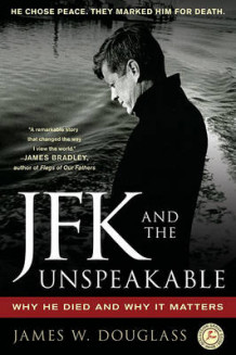 JFK and the Unspeakable av Douglass (Heftet)