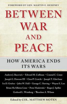 Between War and Peace (Heftet)