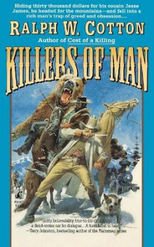Killers of Man av Ralph W. Cotton (Heftet)
