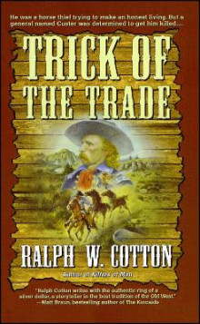 Trick of the Trade av Ralph W. Cotton og Nancy John (Heftet)