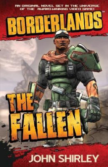 Borderlands: The Fallen av John Shirley (Heftet)