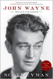 John Wayne: The Life and Legend av Scott Eyman (Heftet)