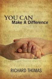 You Can Make A Difference av Richard Thomas (Heftet)