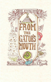 From the Gator's Mouth av John E Miller og Rachelle Reese (Heftet)