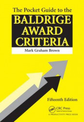 The Pocket Guide to the Baldrige Criteria (5-Pack) av Mark Graham Brown (Heftet)