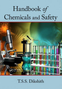 Handbook of Chemicals and Safety av T. S. S. Dikshith (Innbundet)