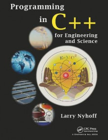 Programming in C++ for Engineering and Science av Larry R. Nyhoff (Heftet)
