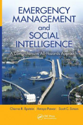 Emergency Management and Social Intelligence av Charna R. Epstein, Ameya Pawar og Scott. C. Simon (Innbundet)