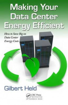 Making Your Data Center Energy Efficient av Gilbert Held (Heftet)