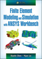 Omslag - Finite Element Modeling and Simulation with ANSYS Workbench