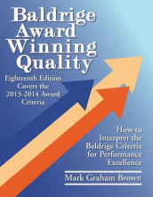 Baldrige Award Winning Quality av Mark Graham Brown (Heftet)