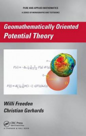 Geomathematically Oriented Potential Theory av Willi Freeden og Christian Gerhards (Innbundet)