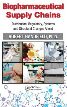 Biopharmaceutical Supply Chains av Robert B. Handfield (Innbundet)