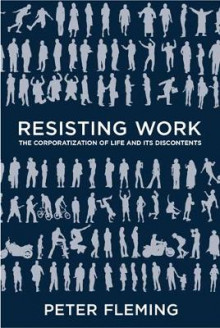 Resisting Work av Peter Fleming (Innbundet)