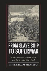 Omslag - From Slave Ship to Supermax