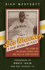 Omslag - Biz Mackey, a Giant behind the Plate