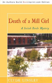 Death of a Mill Girl av Clyde Linsley (Heftet)