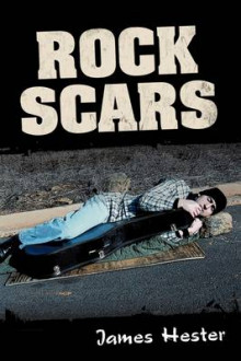 Rock Scars av James Hester (Heftet)