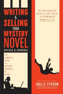 Writing and Selling Your Mystery Novel Revised and Expanded av Hallie Ephron (Heftet)