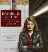 Omslag - Daniel E. Greene Studios and Subways