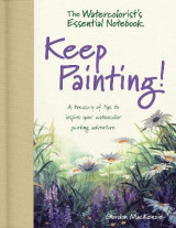 Omslag - The Watercolorist's Essential Notebook - Keep Painting!