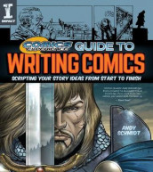 Comics Experience (R) Guide to Writing Comics av Andy Schmidt (Heftet)