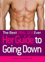 Omslag - The Best Oral Sex Ever - Her Guide to Going Down