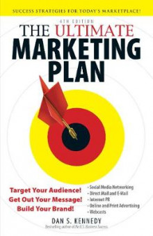 The Ultimate Marketing Plan av Dan S Kennedy (Heftet)