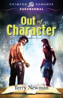 Out of Character av Terry Newman (Heftet)