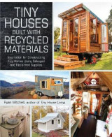 Omslag - Tiny Houses Built with Recycled Materials