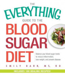 The Everything Guide to the Blood Sugar Diet av Emily Barr (Heftet)