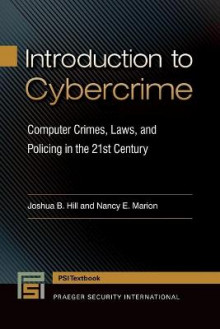 Introduction to Cybercrime av Joshua B. Hill og Nancy E. Marion (Heftet)