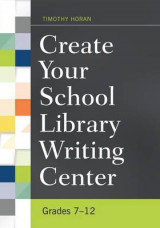 Omslag - Create Your School Library Writing Center