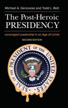 The Post-Heroic Presidency av Michael A. Genovese og Todd L. Belt (Innbundet)
