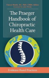 Omslag - The Praeger Handbook of Chiropractic Health Care