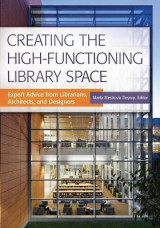 Omslag - Creating the High-Functioning Library Space