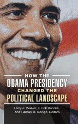 Omslag - How the Obama Presidency Changed the Political Landscape